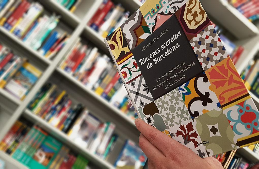 Libros de viajes. 'Rincones secretos de Barcelona'. Foto: Clara Peñalver
