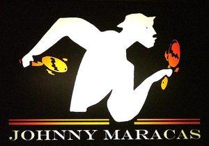 Johnny Maracas.